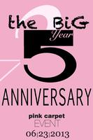 The Big 5 Year Anniversary : Pink Carpet Event
