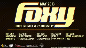 FOXY Thursdays w/ BUDDY MASON & FEDERICO ZABALA