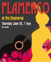 FIESTA FLAMENCA! Flamenco at the Seahorse