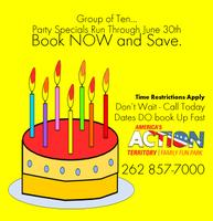 Birthday Party Special Event Runs Through June 30th 2013