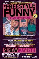 The Freestyle Funny Comedy Show a Mother's Day...