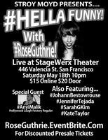#HellaFunny with Rose Guthrie!
