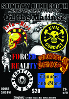 Oi! the Matinee w/Infa Riot, Evil Conduct, Forced Reality,...
