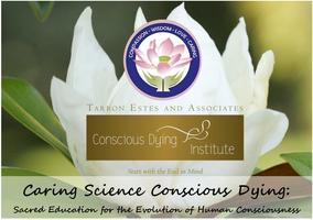 Caring Science Conscious Dying