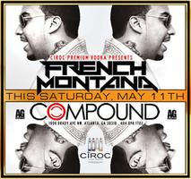 AG Entertainment Presents French Montana @ Compound ::...