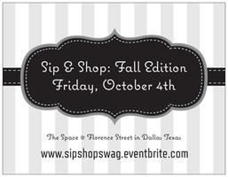 SIP & SHOP: FALL 13