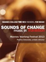 Mannes Festival - Sounds of Change at Bohemian...