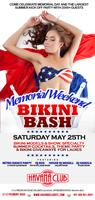 Memorial Weekend Bikini Bash: Saturday May 25th
