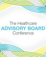 THE HEALTHCARE ADVISORY BOARD CONFERENCE