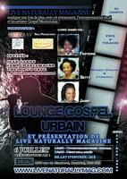 Gospel Lounge & Presentation of Live Naturally Magazine