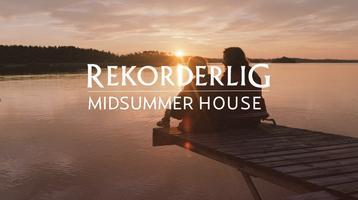 Rekorderlig Midsummer House
