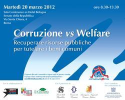 Corruzione versus Welfare - risorse pubbliche e beni...