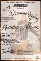 A Drummers Story Featuring Kenari Allison
