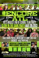 Streetz 94.5 & T-12 Ent. Presents: ATL's Biggest End...