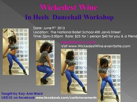 """Wickedest Wine"" in Heels Dancehall Workshop"