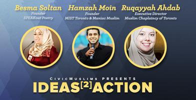 Ideas2Action: SPEAKout, MIST, Muslim Chaplaincy