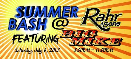 SUMMER BASH! with BIG MIKE at RAHR & SONS BREWERY