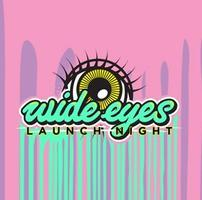Wide Eyes Launch Party