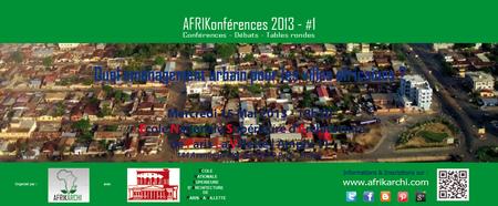 AFRIKonférence #1 : Quel aménagement urbain pour les...