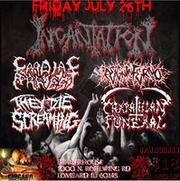 INCANTATION, CARDIAC ARREST, REIGN INFERNO, THEY DIE SCREAMING &...