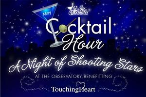 A Night of Shooting Stars at The Observatory Benefiting Touching...