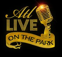 ATL Live On The Park: Season 4- Tuesday: July 9, 2013!!