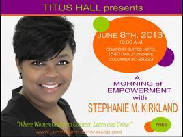 Empowerment Morning with Stephanie M. Kirkland