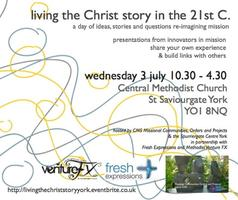 Living the Christ Story in the 21st C.