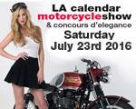 2016 LA Calendar Motorcycle Show & Concert - Saturday...