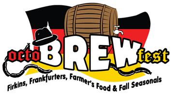 octoBREWfest!  Firkins, Frankfurters, Farmer's Food...
