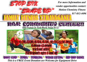 "Stop Six ""Shape Up"" Family Fitness Xtravaganza"