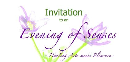 Evening of Senses - Healing Arts meets Pleasure