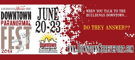 Downtown Shreveport Paranormal Fest
