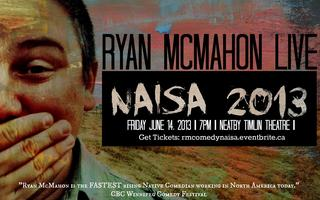 Ryan McMahon Comedy - Live at NAISA 2013