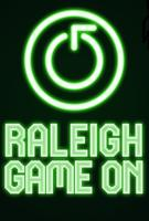 Raleigh Game On Round 2