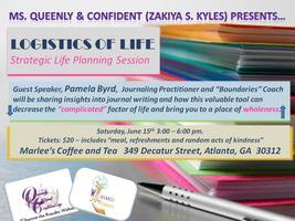THE LOGISTICS OF LIFE – Strategic Life Planning Session