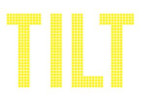 TILT - Tomorrow's Ideas Leading Today