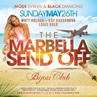 MODE Events & BlackDiamond | Marbella Send Off | Bank Holiday...