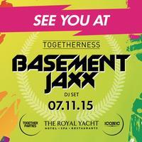BASEMENT JAXX (Dj Set) // TOGETHERNESS //...