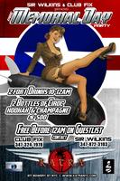 Sir Wilkins Presents Pre Memorial Day Party