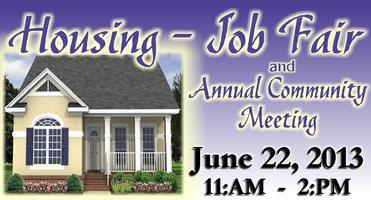 HOUSING - JOB FAIR and Annual Community Meeting