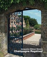 Champagne Regained - Jacqueline Widmar Stewart