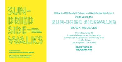 "826LA Presents: ""Sun-Dried Sidewalks"" Book Release..."