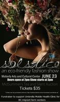 Solstice Eco-Friendly Fashion Show Fundraiser