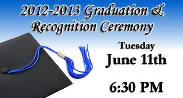 2012-2013 Graduation and Recognition Ceremony