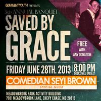SAVED BY GRACE | Young Adult Banquet | FREE!