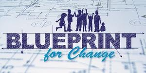 Blueprint for Change Townhall: Building Excellence in...