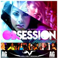 AG Entertainment Presents :: Obsession Sundays @...