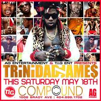 AG Entertainment Presents Trinidad James @ Compound ::...