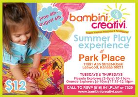 Bambini Creativi Summer Play Experience at Park Place at Barkley...